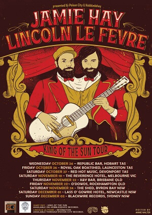 Jamie Hay / Lincoln le Fevre 'King Of The Sun' tour poster