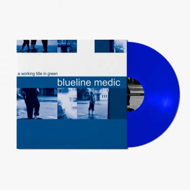 Blueline Medic - A Working Title In Green - vinyl
